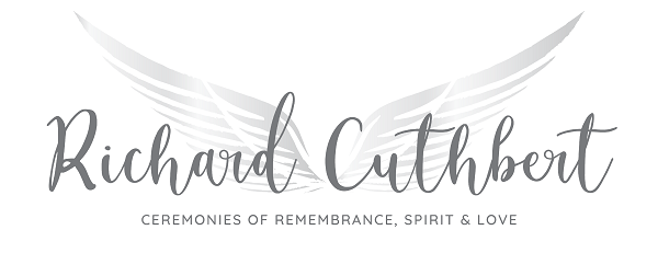 Richard Cuthbert | Ceremonies of Remembrance, Spirit & Love